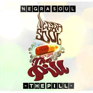 5 One Negra Soul's Magic Pill