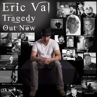 Eric Val Tragedy MP3 My Gift My Curse