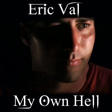 My Own Hell by Eric Val