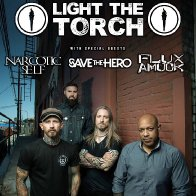 Ligtht The Torch w/ Narcotic Self, Flux Amuck, and Save the Hero