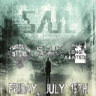 Saul w/ Through the Stone, Flux Amuck, and The Long Awaited