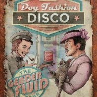 Dog Fashion Disco w/Flux Amuck, Enemies Closer and Trusdefy