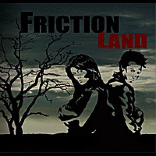Friction Land
