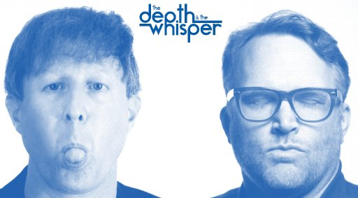 the Depth and the Whisper