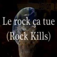 2012-21-12 Le rock ça tue  (Rock kills)